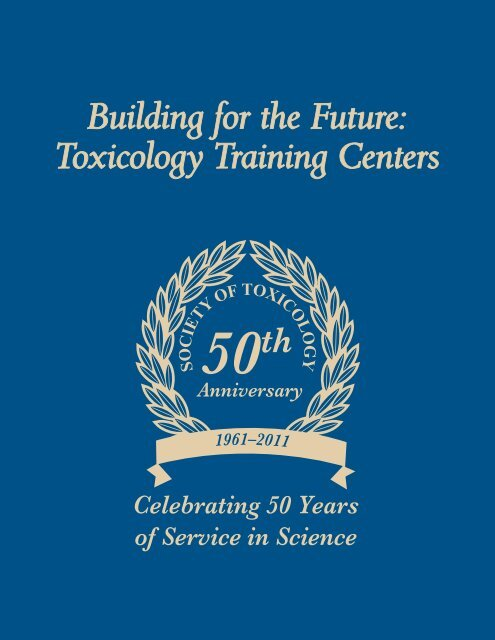 Building For The Future Toxicology Training Centers