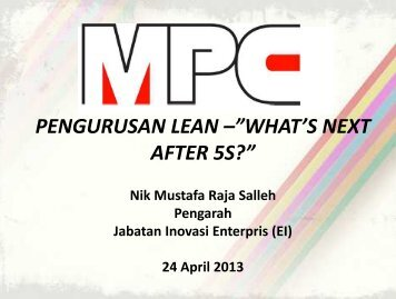 """PENGURUSAN LEAN –""""WHAT'S NEXT AFTER 5S?"""" - MPC"""