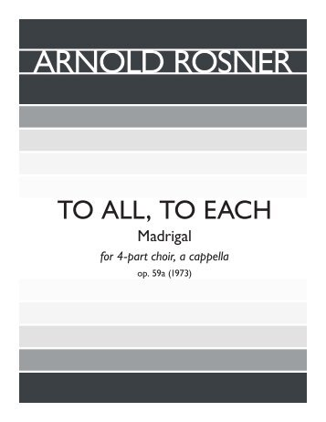 Rosner - To All, To Each, op. 59a