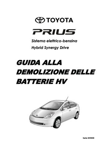 GUIDA ALLA DEMOLIZIONE DELLE BATTERIE HV - Toyota-tech.eu
