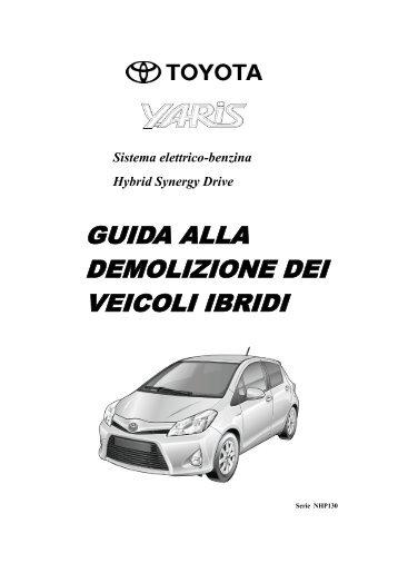 GUIDA ALLA DEMOLIZIONE DEI VEICOLI IBRIDI - Toyota-tech.eu
