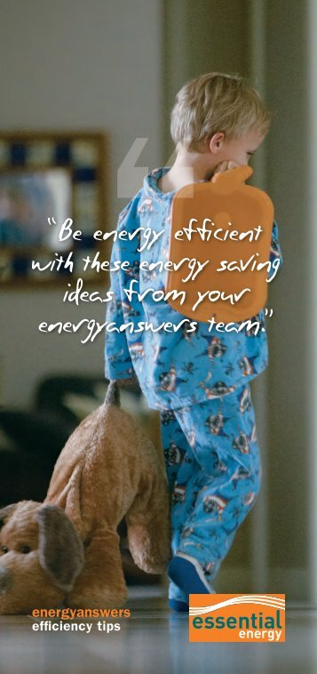 """""""Be energy efficient with these energy saving ... - Essential Energy"""