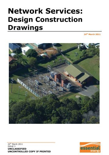 Network Services: Design Construction Drawings - Essential Energy