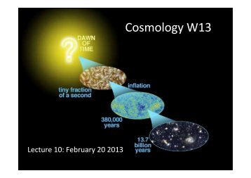 Cosmology W13 - Physics Department, UCSB