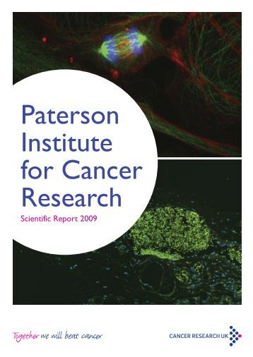 Paterson Institute for Cancer Research Scientific Report 2009