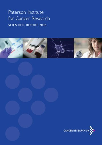 Paterson Institute for Cancer Research SCIENTIFIC REPORT 2006