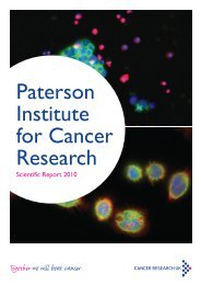 Paterson Institute for Cancer Research Scientific Report 2010