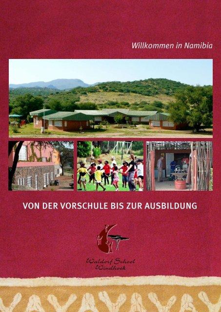 Von der Vorschule bis zur Ausbildung - Waldorf School Windhoek