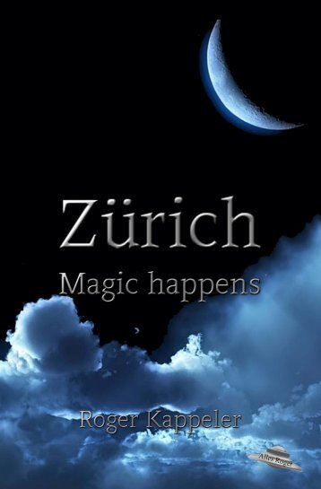 "Roman Leseprobe ""Zürich - Magic happens"""