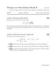 ¨Ubungen zur Theoretischen Physik II - Theoretische Physik 1 ...