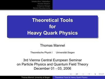 Theoretical Tools for Heavy Quark Physics - Theoretische Physik 1 ...
