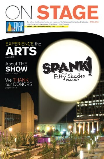 Spank! The Fifty Shades parody - Tennessee Performing Arts Center