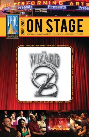 The Wizard of Oz - Tennessee Performing Arts Center