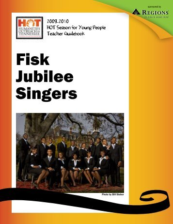 Fisk Jubilee Singers - Tennessee Performing Arts Center