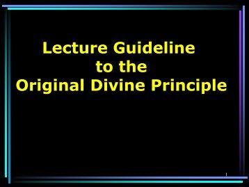 Lecture Guideline to the Original Divine Principle - True Parents ...