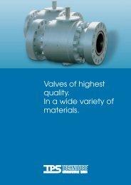 Valves of highest quality - TPS TECHNITUBE RÖHRENWERKE GmbH