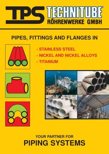 Pipes, Fittings & Flanges - TPS TECHNITUBE RÖHRENWERKE ...