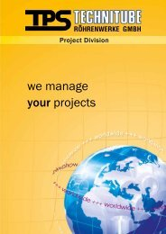 we manage your projects - TPS TECHNITUBE RÖHRENWERKE ...