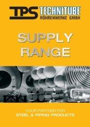 Supply Range - TPS TECHNITUBE RÖHRENWERKE GmbH