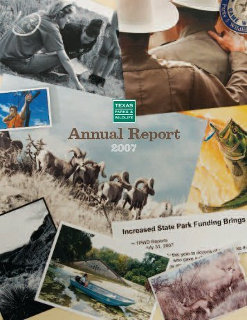 2007 TPWD Annual Report - Texas Parks & Wildlife Department