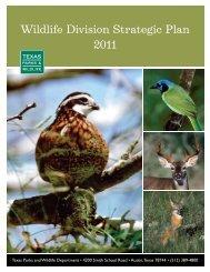 Wildlife Division Strategic Plan 2011 - Texas Parks & Wildlife ...