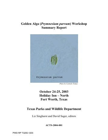 Golden Alga Workshop Summary Report - Texas Parks & Wildlife ...