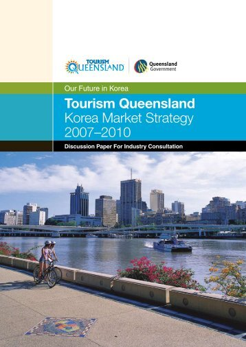 Tourism Queensland Korea Market Strategy 2007–2010