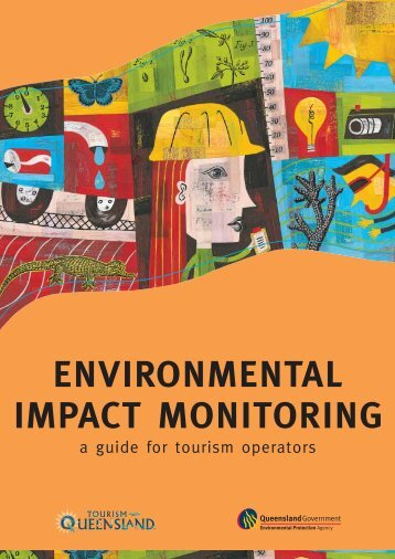 ENVIRONMENTAL IMPACT MONITORING - Tourism Queensland