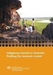 Indigenous tourism in Australia: Profiling the domestic market