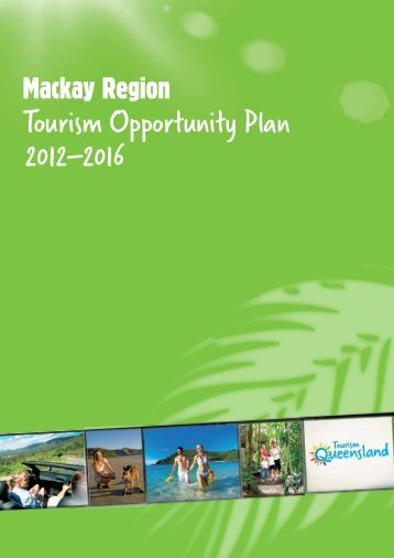 Tourism Opportunity Plan 2012–2016 - Mackay Tourism