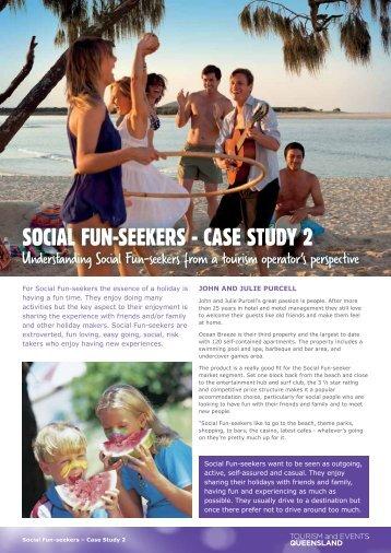 SOCIAL FUN-SEEKERS - CASE STUDY 2