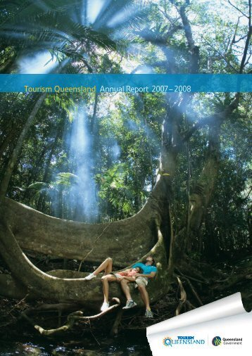 Tourism Queensland Annual Report 2007 – 2008