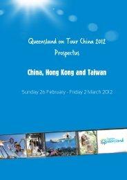 Queensland on Tour China 2012 Prospectus - Tourism Queensland