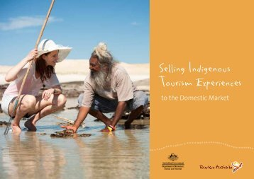 Selling Indigenous Tourism Experiences to the Domestic Market