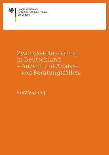 Zwangsverheiratung in Deutschland - Bundesministerium für ...