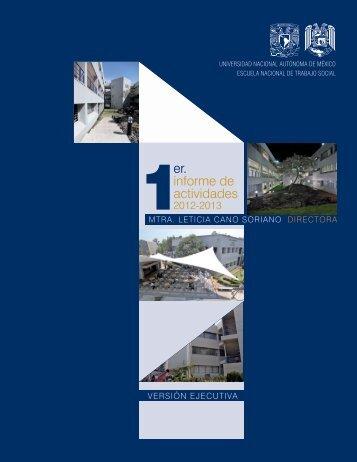 1er Infomre ejecutivo - Escuela Nacional de Trabajo Social - UNAM