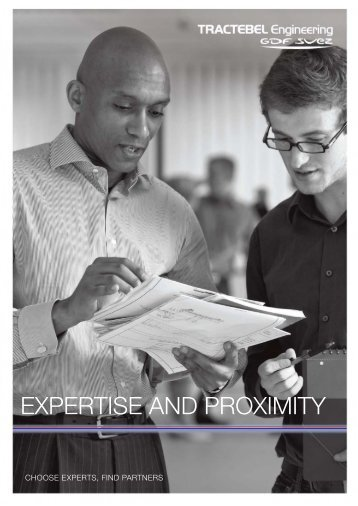 EXPERTISE AND PROXIMITY - Tractebel Engineering