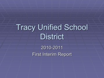 TUSD First Interim Report PowerPoint Presentation - Tracy Unified ...