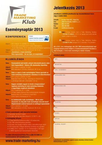 Eseménynaptár 2013 Jelentkezés 2013 - Trade magazin
