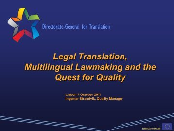 Legal Translation, Multilingual Lawmaking and the Quest ... - Tradulex