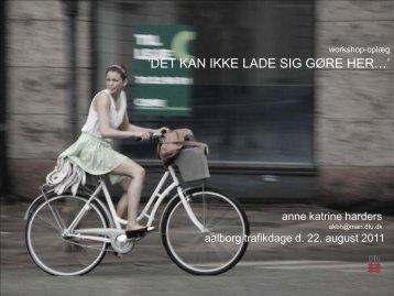 Anne Katrine Harders, DTU Management - Trafikdage.dk