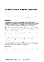 TIM: En trafikmodel til belysning af Timemodellen - Trafikdage.dk