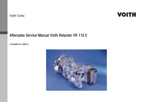 Aftersales Service Manual Voith Retarder VR 115 E - Training