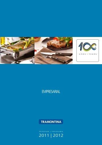 2011 | 2012 EMPRESARIAL - Tramontina