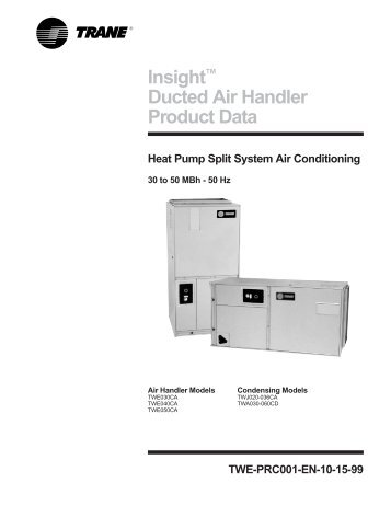 Insight Ducted Air Handler Product Data Trane