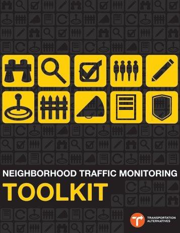 Neighborhood Traffic Monitoring Toolkit - Transportation Alternatives