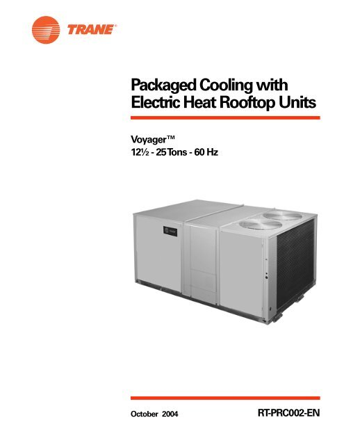 Packaged Cooling with Electric Heat Rooftop Units Voyager