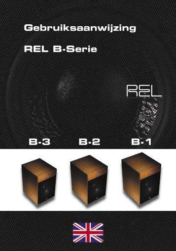 Gebruiksaanwijzing REL B-Serie B-3 B-2 B-1 - HNNY Benelux