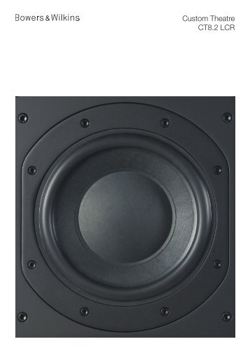 CT8.2 LCR Info sheet - Bowers & Wilkins