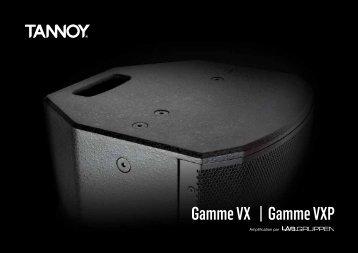 Gamme VX Gamme VXP - Tannoy